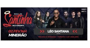 Léo Santana convida Maiara e Maraisa, Tomate e Cat Dealers para o Baile da Santinha na Esplanada do Mineirão